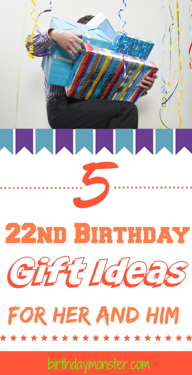 22nd Birthday Gift Ideas